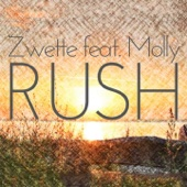 Zwette - Rush (feat. Molly) [Radio Edit] artwork
