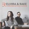 ELVIIRA & RAKE