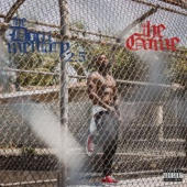 My Flag / Da Homies (feat. Ty Dolla $ign, Jay 305, AD, Mitch E-Slick, Joe Moses, RJ & Skeme) - The Game