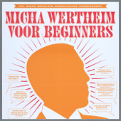 Micha Wertheim Voor Beginners