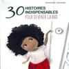 30 histoires indispensables pour devenir grand - Hans Christian Andersen, Charles Perrault, Jonathan Swift, Alphonse Daudet & Lewis Carroll