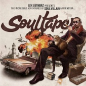 Presents the Incredible Adventures of Soul Villain & Friends In... Soultape