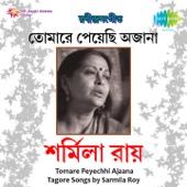Sarmila Roy Tomare Peyechhi Ajaana Tagore Songs