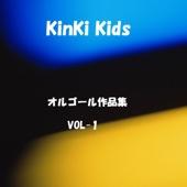 A Musical Box Rendition of KinKi Kids, Vol. 1
