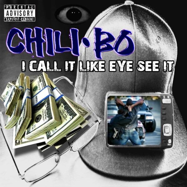 I Call It Like Eye See It - Single Chili-Bo CD cover