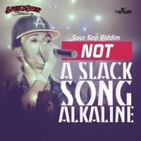 Not a Slack Song - Single - Alkaline MP3 Download