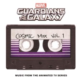 Marvel's Guardians of the Galaxy: Cosmic Mix, Vol. 1 (Music from the Animated TV Series) - Various Artists Cover Art