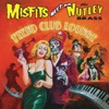 Fiend Club Lounge (Expanded Edition), The Misfits Meet the Nutley Brass & The Misfits