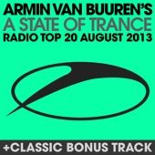 A State of Trance Radio Top 20 - August 2013 (Including Classic Bonus Track) cover art