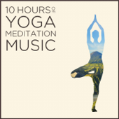 10 Hours of Yoga Meditation Music: Authentic Indian Music for Relaxation