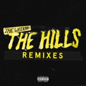The Hills (feat. Nicki Minaj) [Remix] - The Weeknd