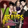 Teenage Werewolf... (Live At Club 57, Irving Plaza NY, 18/8/79), The Cramps