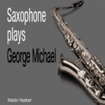 Saxophone Plays George Michael