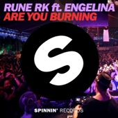 Are You Burning (feat. Engelina) [Radio Edit] - Single