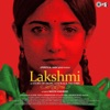 Lakshmi - A Story Of Hope, Courage, Victory