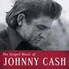 The Gospel Music of Johnny Cash, Johnny Cash