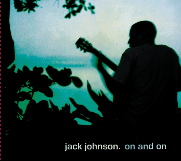 On and On Jack Johnson CD cover