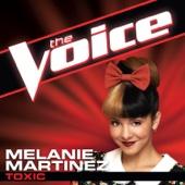 Toxic (The Voice Performance) - Melanie Martinez