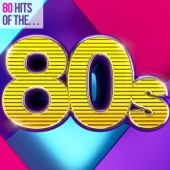 Verschiedene Interpreten - 80 Hits of the 80s Grafik