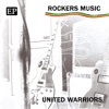 Rockers Music - EP - United Warriors, United Warriors
