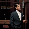 Beyond the Sea - Single, Robbie Williams