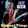 Shape of Things, Jeff Beck