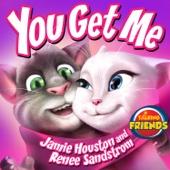 You Get Me (From ''Talking Friends'') - Renee Sandstrom & Jamie Houston