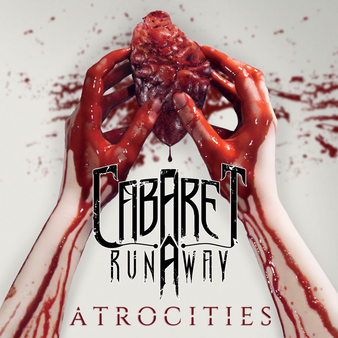 Cabaret Runaway - Atrocities (2015)