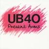Present Arms, UB40