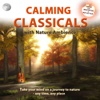 Calming Classicals with Nature Ambience