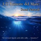 3-D Rumore del Mare: Suoni Naturali
