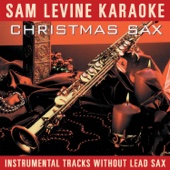 Sam Levine Karaoke - Christmas Sax (Instrumental Tracks Without Lead Track)