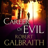 Robert Galbraith - Career of Evil (Unabridged) artwork