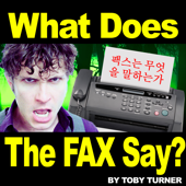 The Fax (What Does the Fax Say?) [feat. Terabrite]