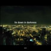 Lie Down In Darkness (Remixes)