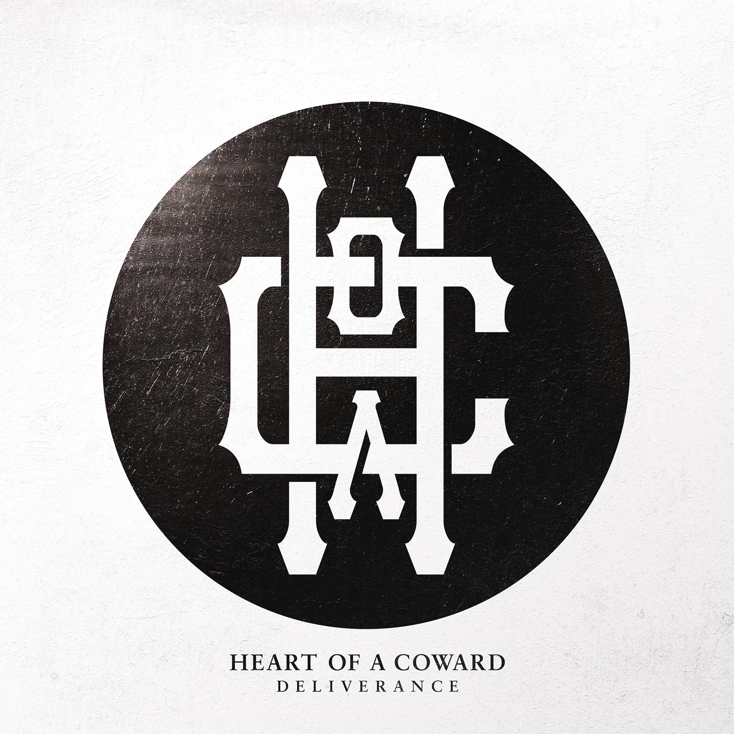 Heart Of A Coward - Deliverance (2015)