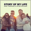 Story of My Life (A cappella) - Single, Mike Tompkins & Peter Hollens
