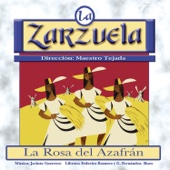 La Zarzuela: La Rosa del Azafrán