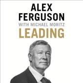 Alex Ferguson, Michael Moritz - Leading (Unabridged) artwork