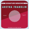 Signature Sessions, Aretha Franklin