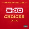 Choices (Yup) [Remixes Deluxe] - EP