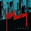 Uptight Downtown - Single, La Roux