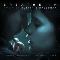 Breathe In - Official Soundtrack