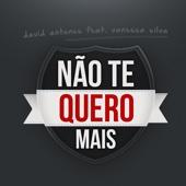 Não Te Quero Mais (feat. Vanessa Silva)