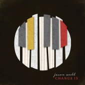 Jason Webb - Change Is (Deluxe Version)  artwork