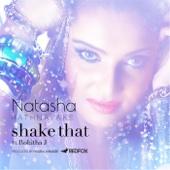Shake That (feat. Rohitha J) - Natasha Rathnayake