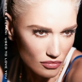 Gwen Stefani - Used to Love You  artwork