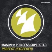 Mason & Princess Superstar - Perfect (Exceeder) [Vocal Club Mix] artwork