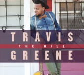 The Hill - Travis Greene Cover Art