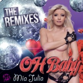 Oh Baby (The Remixes) - EP